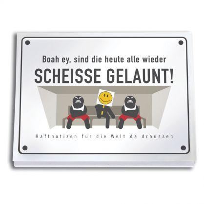 """Haftzettel """"Scheiße gelaunt"""""""