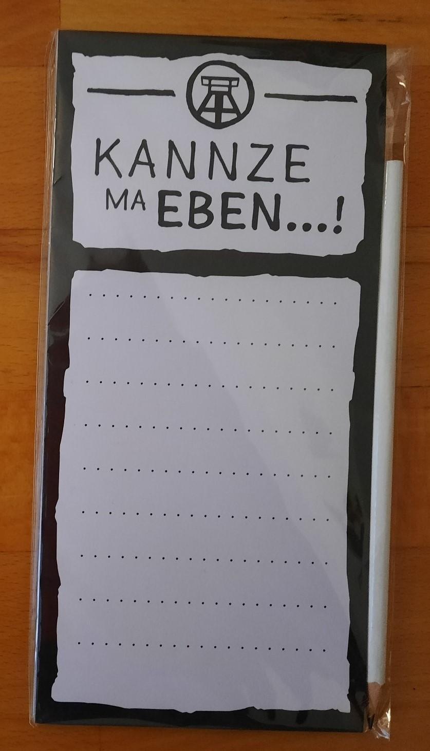 """Notizblock """"Kannze ma eben...!"""" mit Bleistift"""