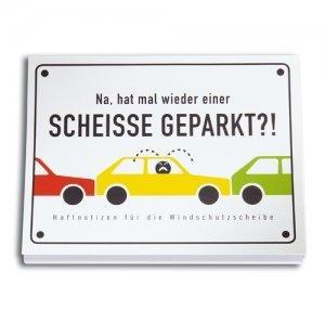 """Haftzettel """"Scheiße geparkt"""""""